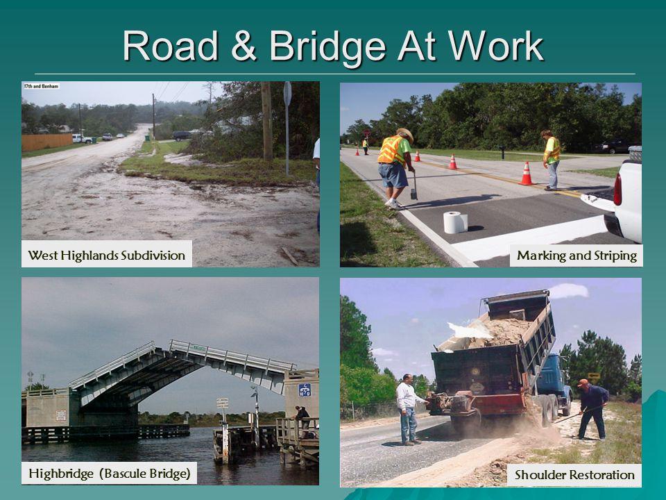 7 West Highlands Subdivision Road & Bridge At Work Highbridge (Bascule Bridge) Shoulder Restoration Marking and Striping