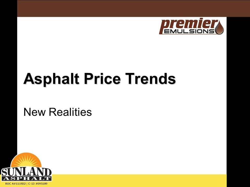 Asphalt Price Trends New Realities