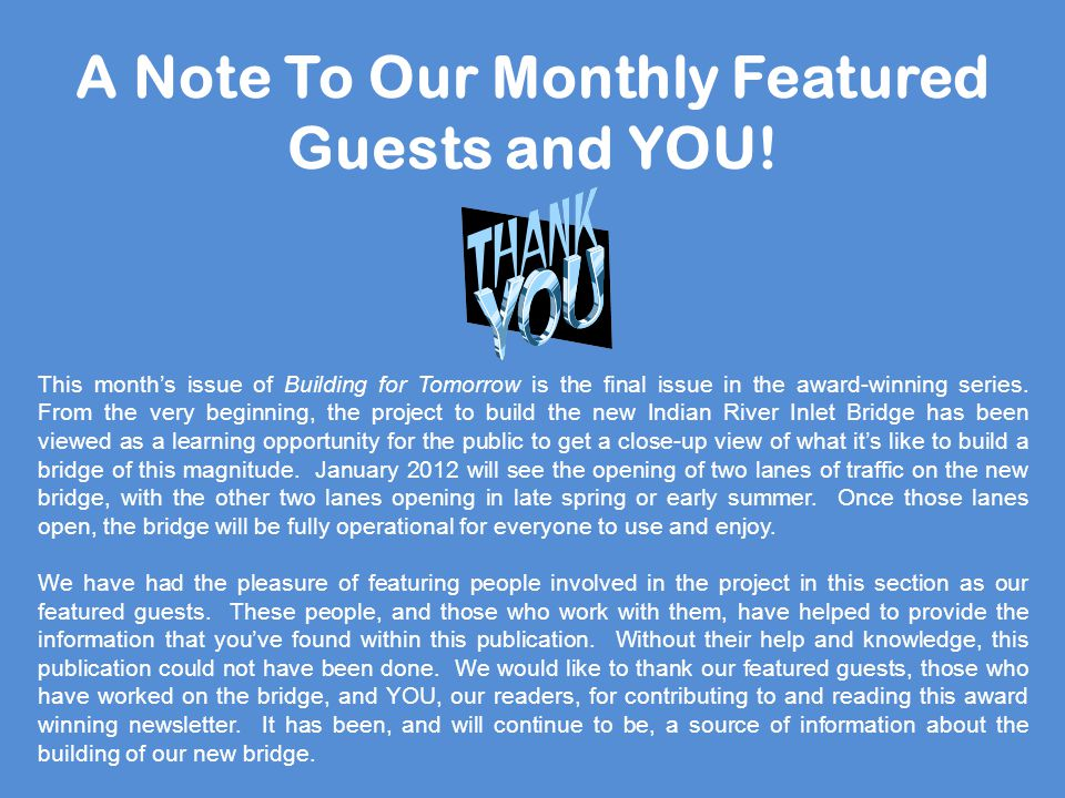 A Note To Our Monthly Featured Guests and YOU.