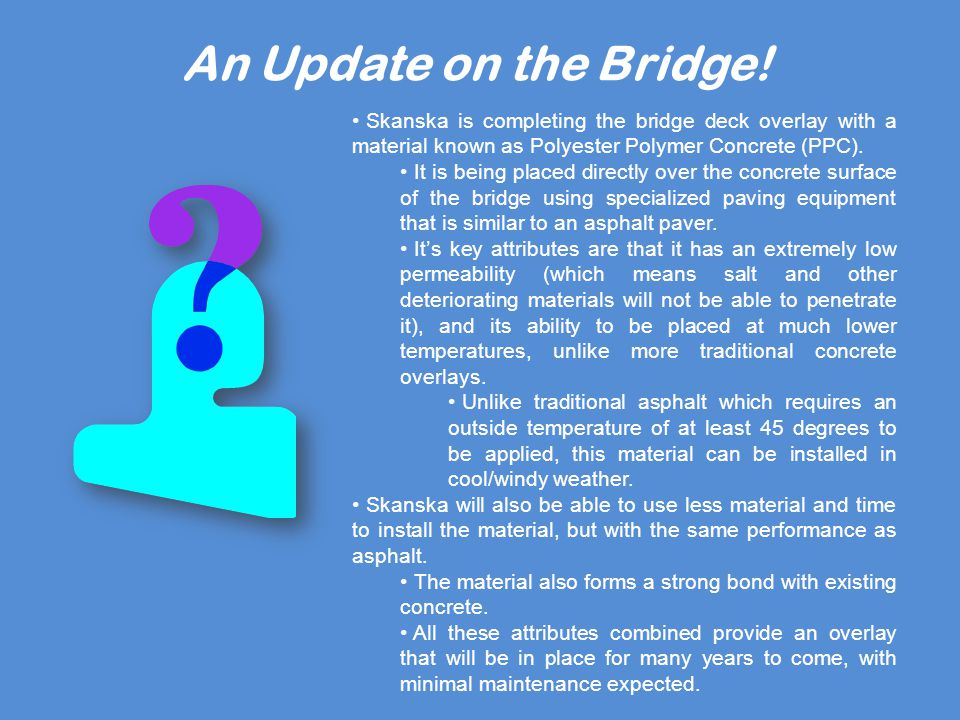 An Update on the Bridge.