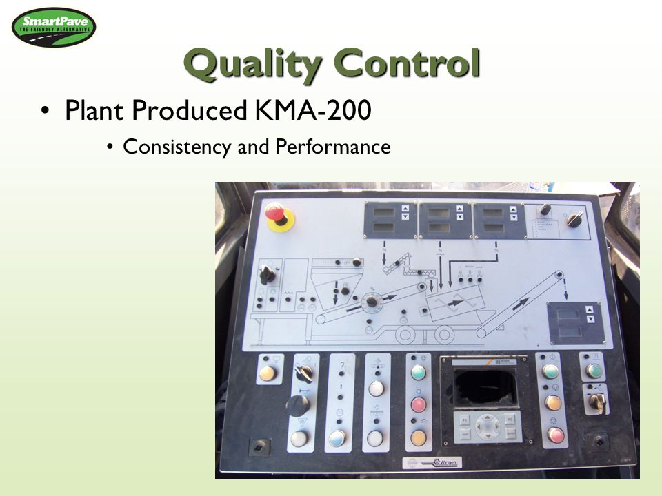 Quality Control Plant Produced KMA-200 Consistency and Performance