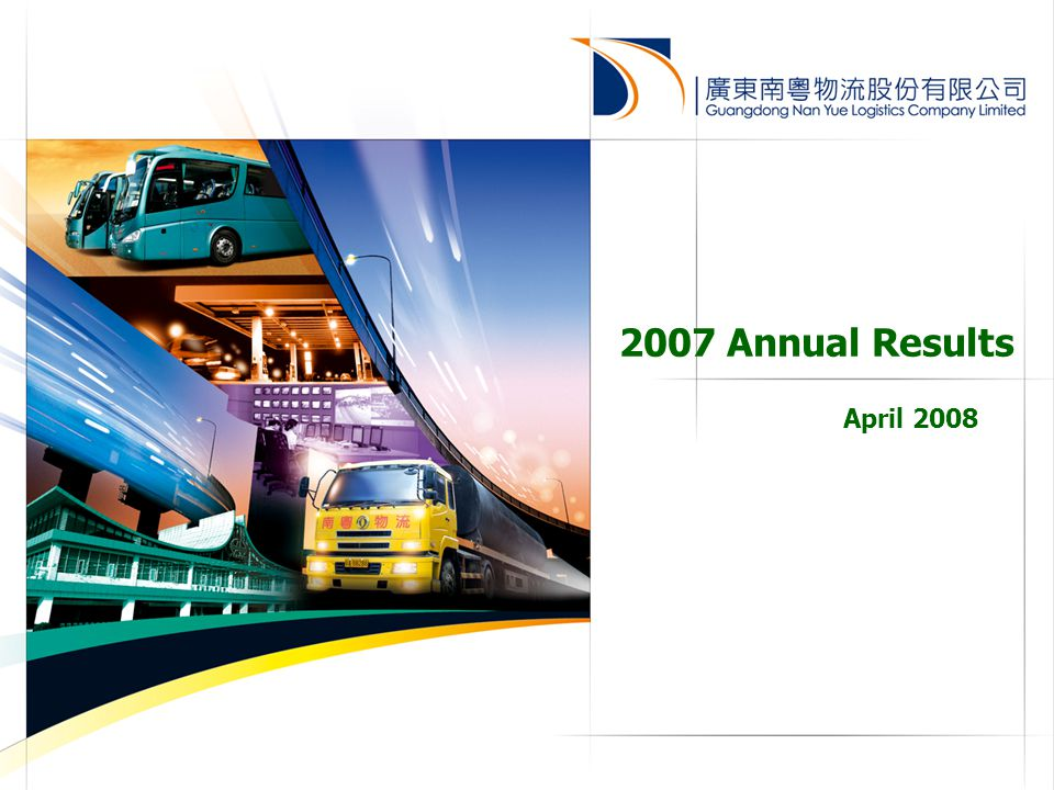 2 Disclaimer The presentation is prepared by Guangdong Nan Yue Logistics Company Limited (the Company ) and is solely for the purpose of corporate communication and general reference only.