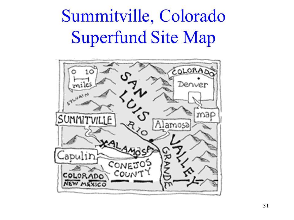 31 Summitville, Colorado Superfund Site Map