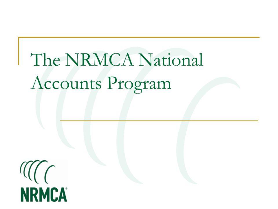 The NRMCA National Accounts Program