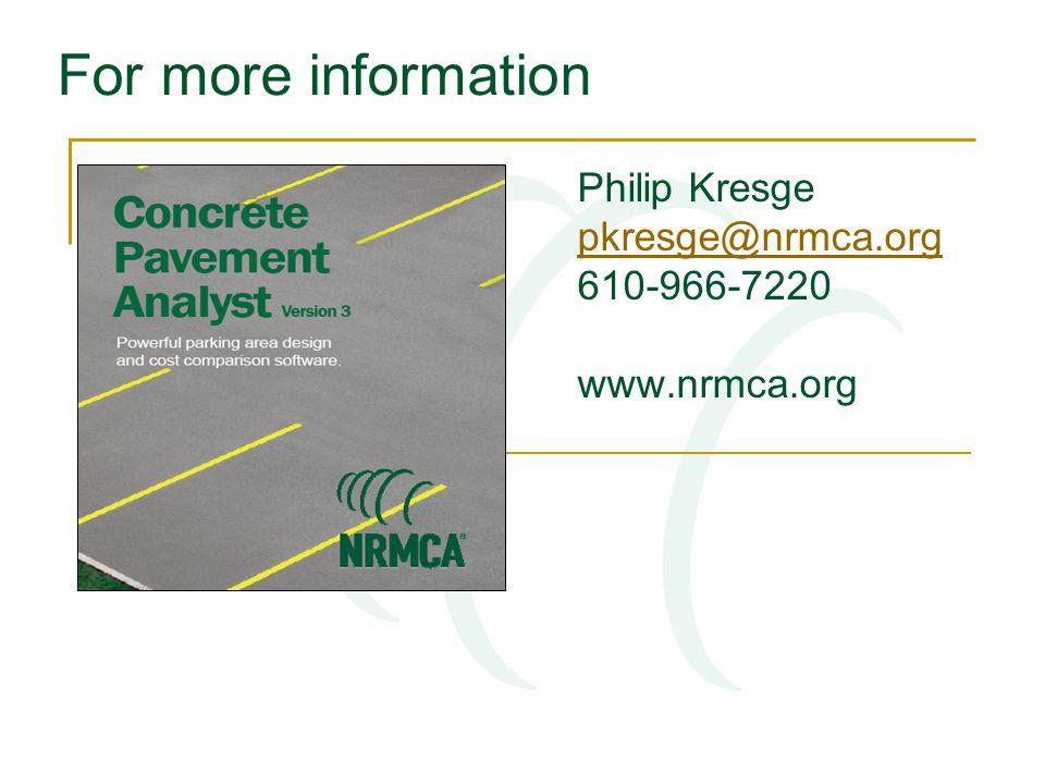 For more information Philip Kresge pkresge@nrmca.org 610-966-7220 www.nrmca.org