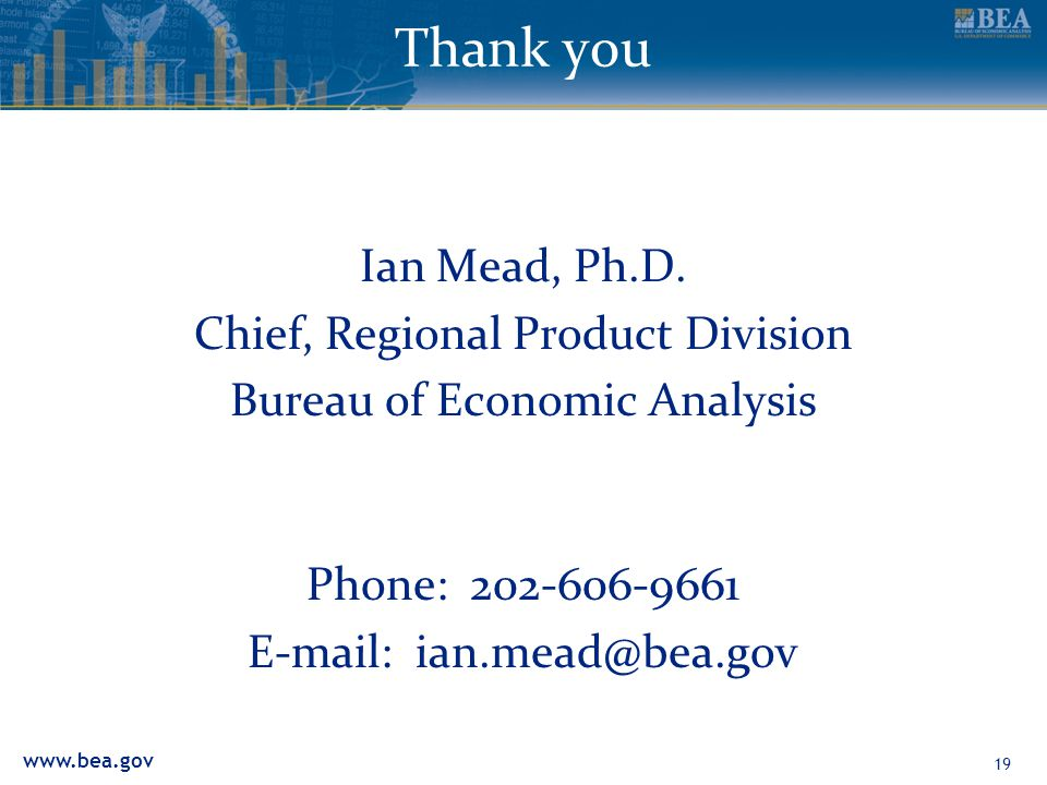 www.bea.gov Thank you Ian Mead, Ph.D.