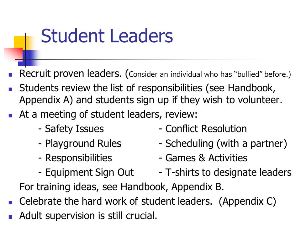 Student Leaders Recruit proven leaders.