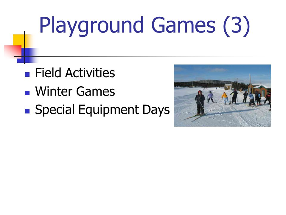 Playground Games (3) Field Activities Winter Games Special Equipment Days