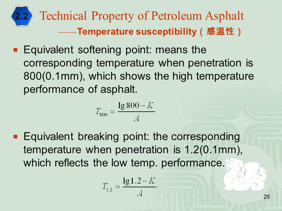 26  Equivalent softening point: means the corresponding temperature when penetration is 800(0.1mm), which shows the high temperature performance of a