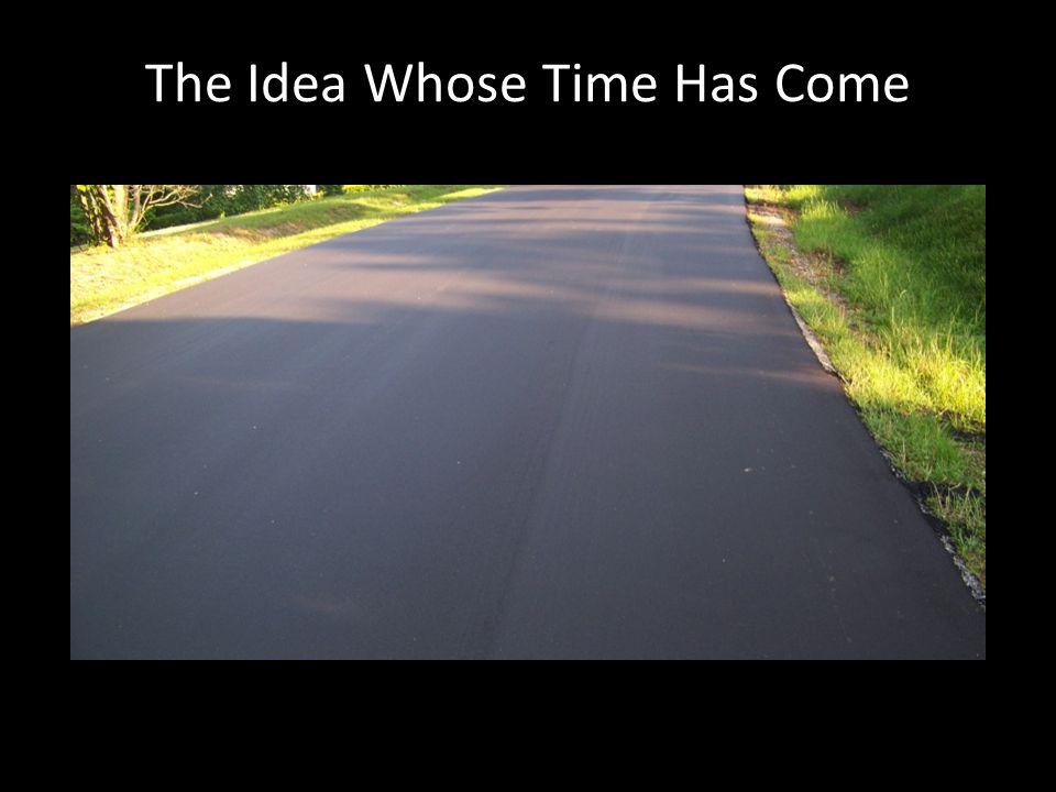 The Idea Whose Time Has Come