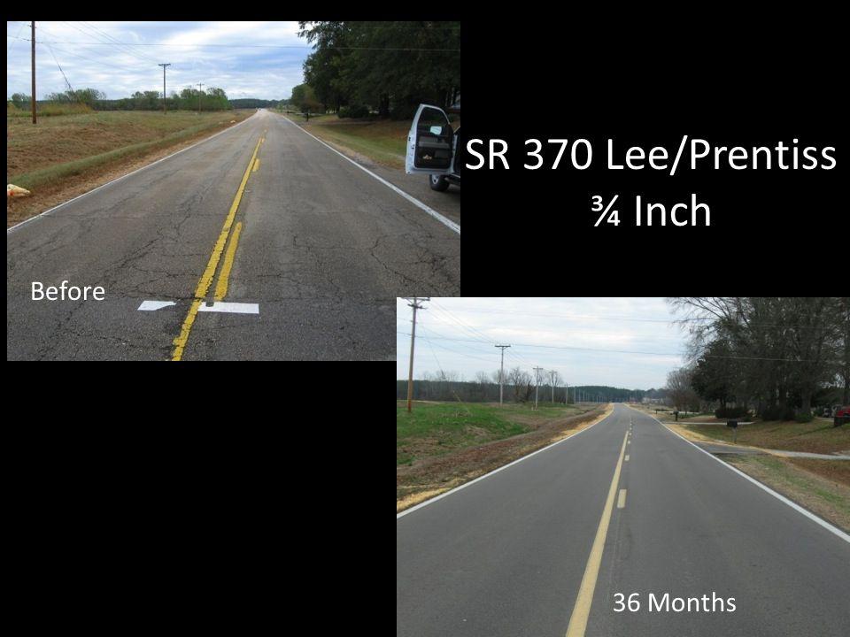 SR 370 Lee/Prentiss ¾ Inch 36 Months Before