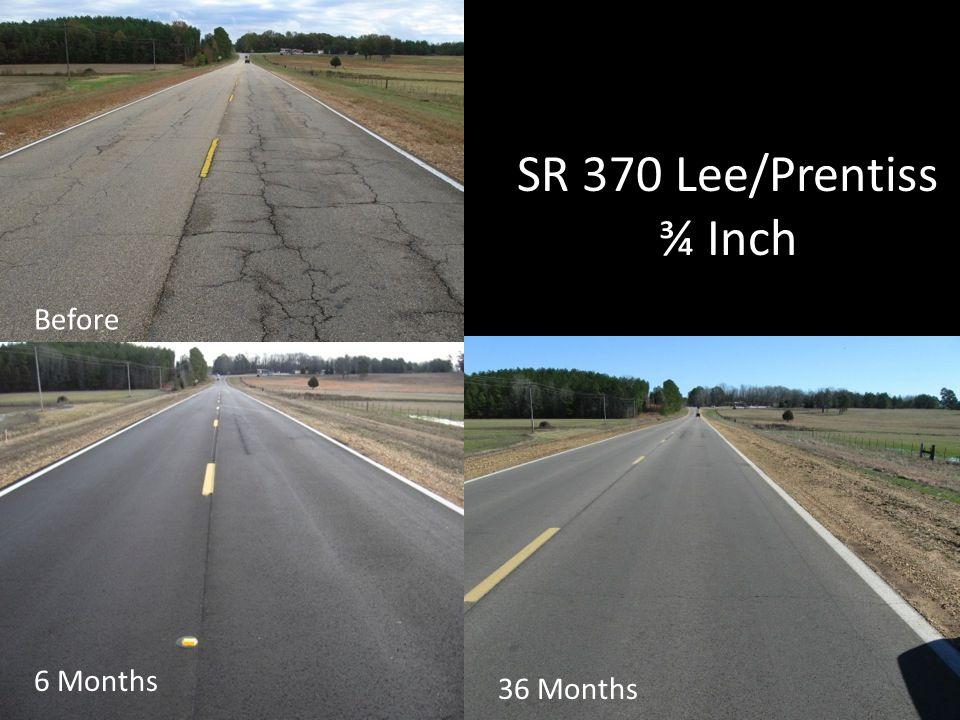 SR 370 Lee/Prentiss ¾ Inch 6 Months 36 Months Before