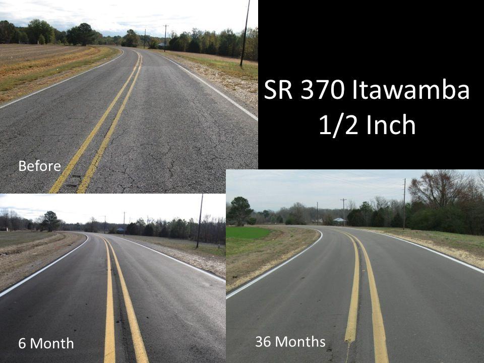 SR 370 Itawamba 1/2 Inch 6 Month 36 Months Before