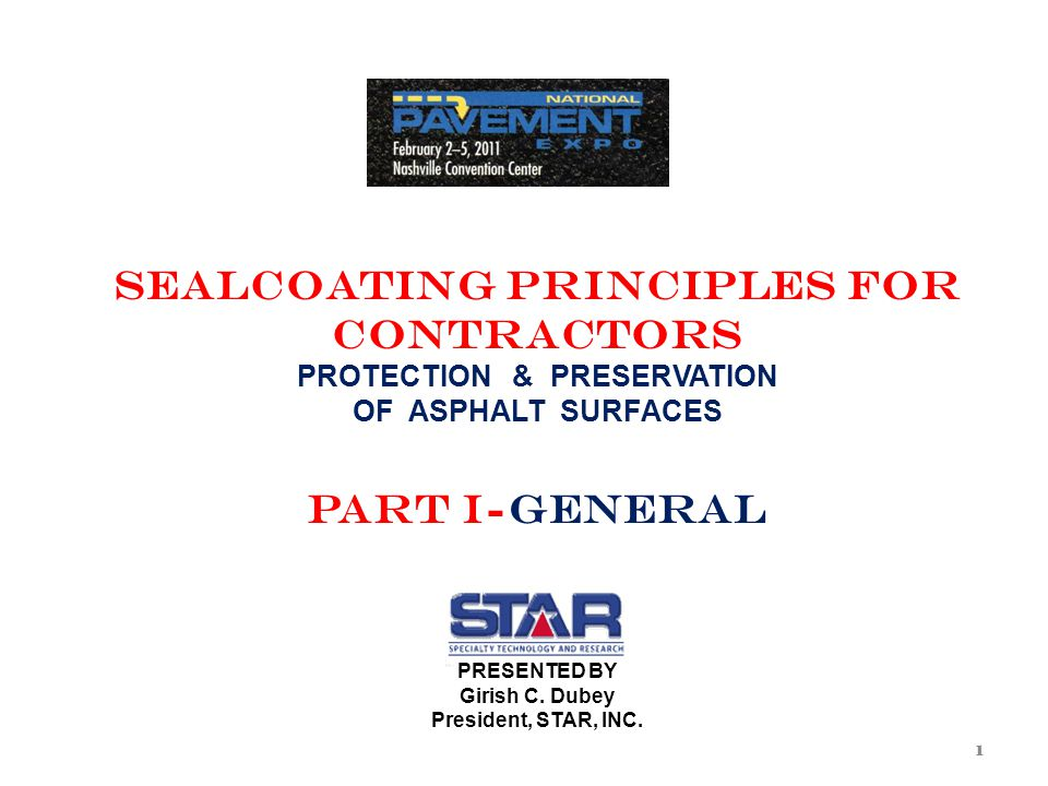 SEALCOATING APPLICATION Sequence, Steps, Procedure & Precautions STEPS IN APPLICATION 1.