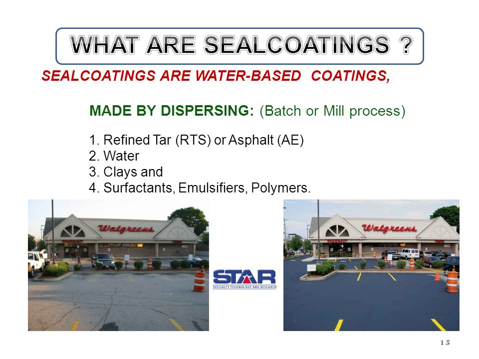 DO ALL PAVEMENTS NEED SEALCOATING .