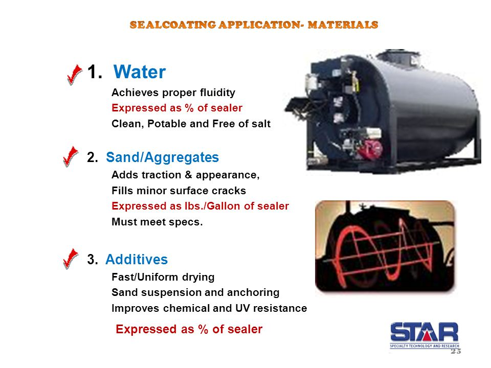 SEALCOATING MIX DESIGN SEALER IS GENERALLY SUPPLIED AS A CONCENTRATE.