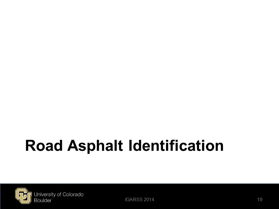 Road Asphalt Identification 19IGARSS 2014