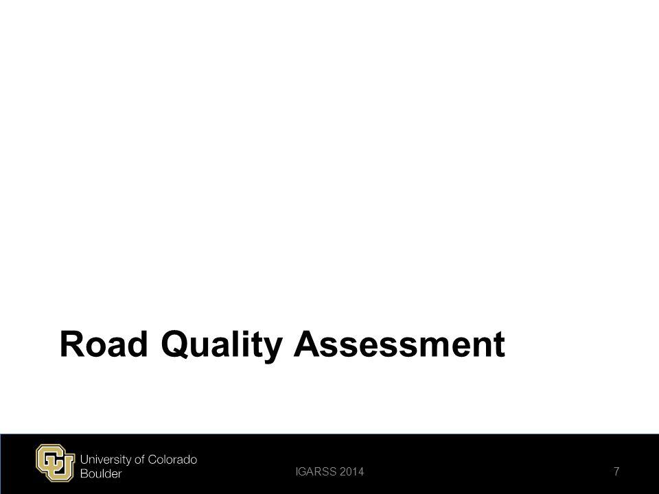 WorldView-2 Sensor Noise Analysis GoodFairPoor Data DN Mean191.7239.5300.5 Data DN STD4.25.614.9 Sensor Noise2.22.32.5 38IGARSS 2014 WV-2 Sensor Noise (DigitalGlobe) Loveland Highways