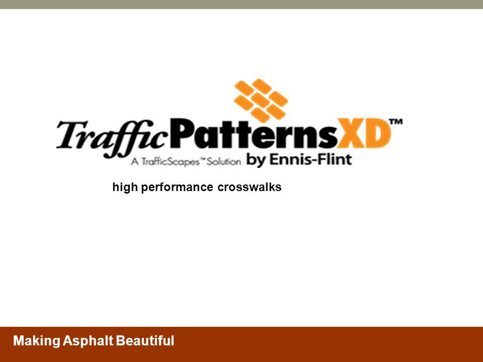 Making Asphalt Beautiful high performance crosswalks