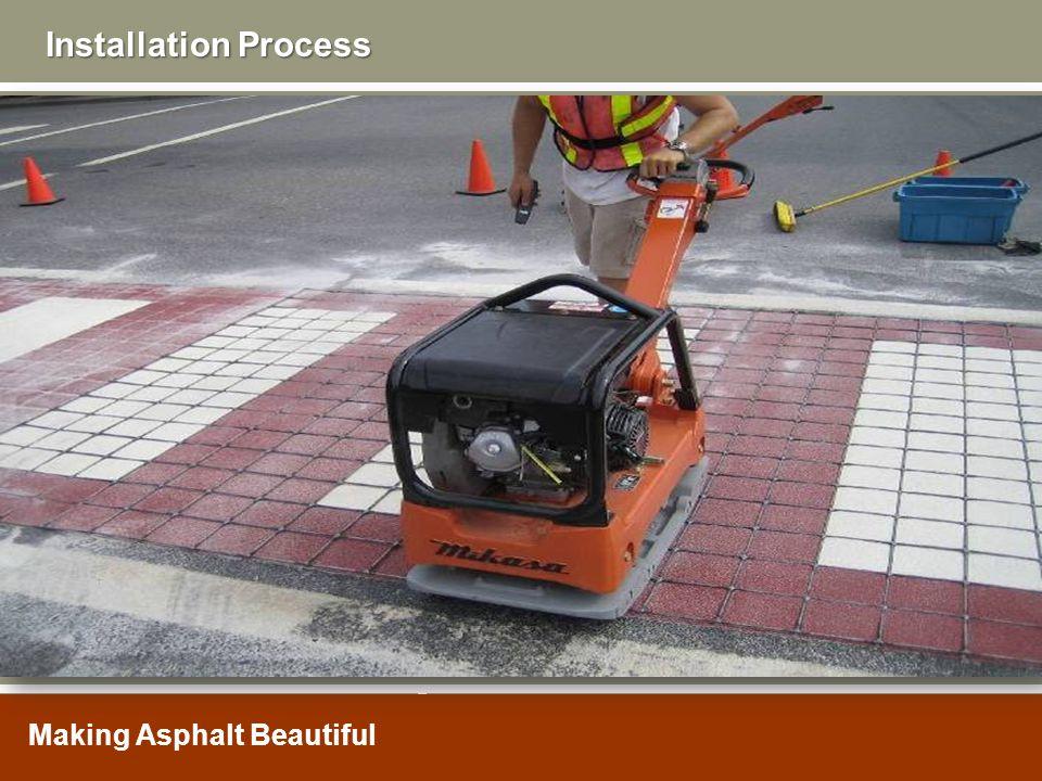 Making Asphalt Beautiful Installation Process