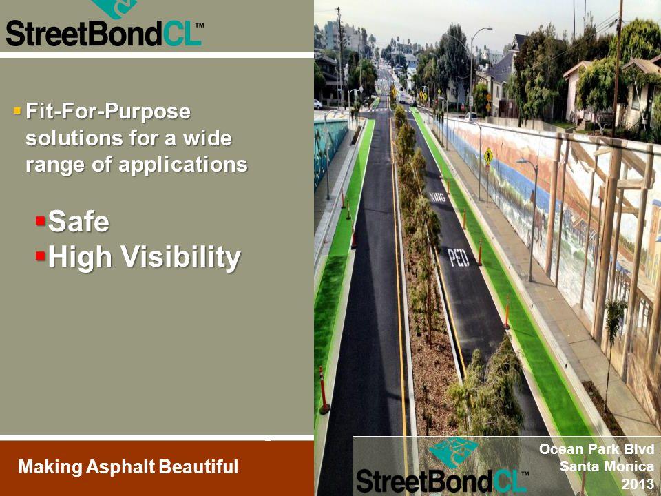 Making Asphalt Beautiful Redwood City, CA  Fit-For-Purpose solutions for a wide range of applications  Safe  High Visibility Ocean Park Blvd Santa