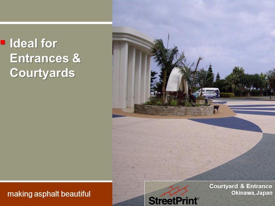Courtyard & Entrance Okinawa, Japan  Ideal for Entrances & Courtyards making asphalt beautiful