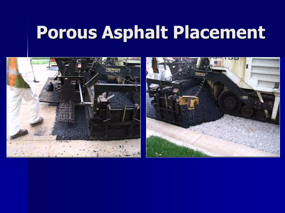 Porous Asphalt Placement