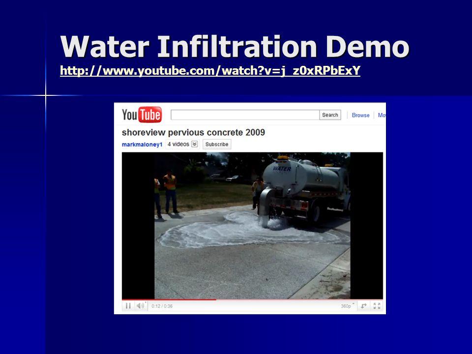 Water Infiltration Demo Water Infiltration Demo http://www.youtube.com/watch v=j_z0xRPbExY http://www.youtube.com/watch v=j_z0xRPbExY
