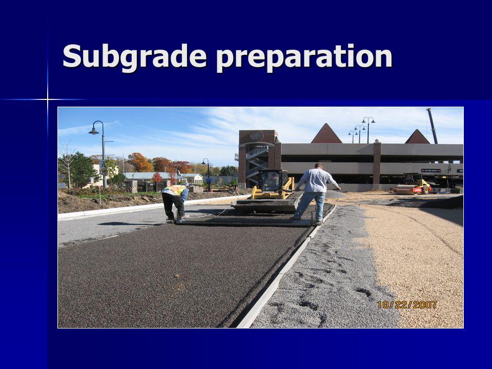 Subgrade preparation