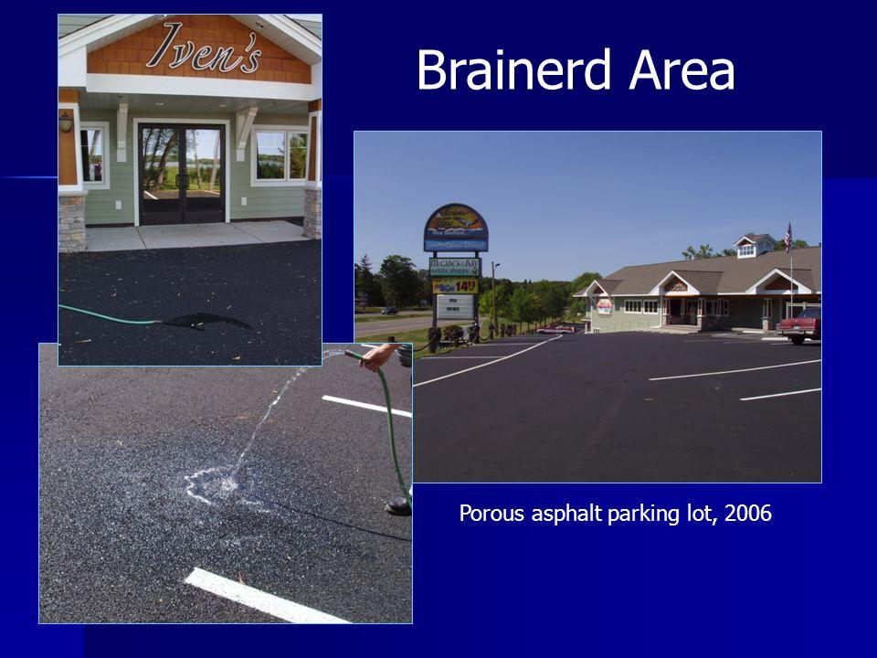 Brainerd Area Porous asphalt parking lot, 2006