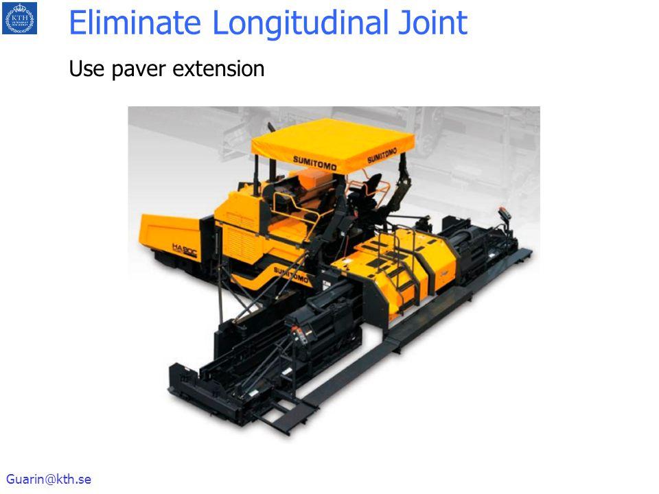 Guarin@kth.se Eliminate Longitudinal Joint Use paver extension