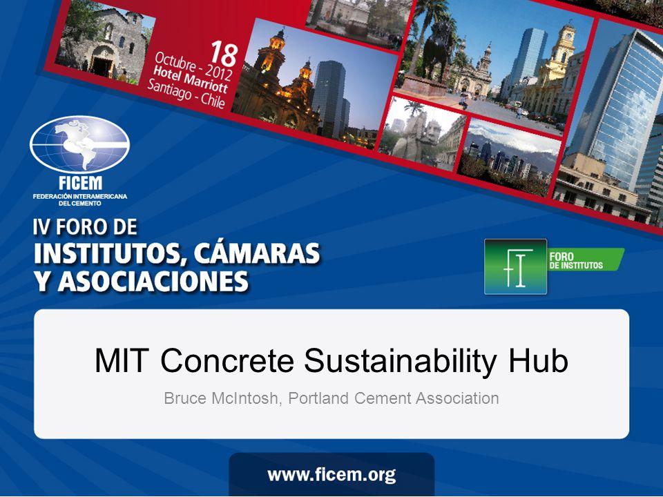 MIT Concrete Sustainability Hub Bruce McIntosh, Portland Cement Association