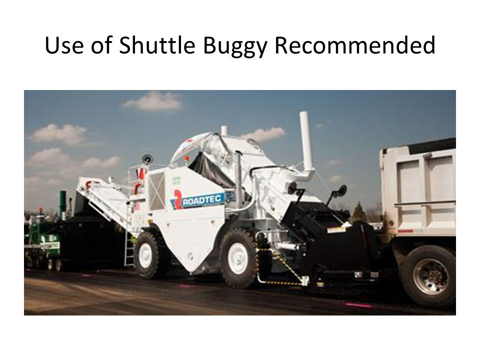 Use of Shuttle Buggy Recommended
