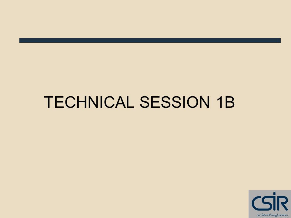 TECHNICAL SESSION 1B
