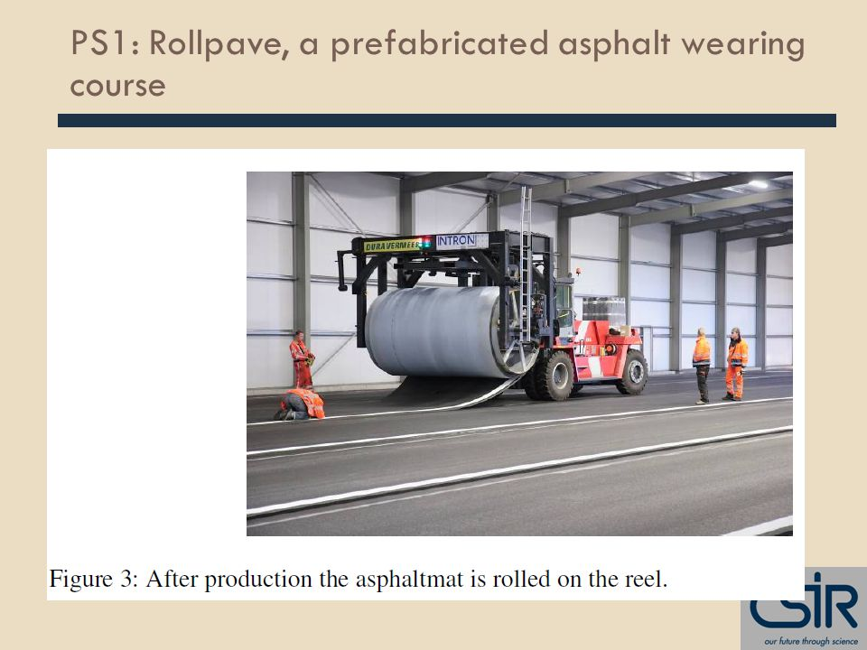 PS1: Rollpave, a prefabricated asphalt wearing course