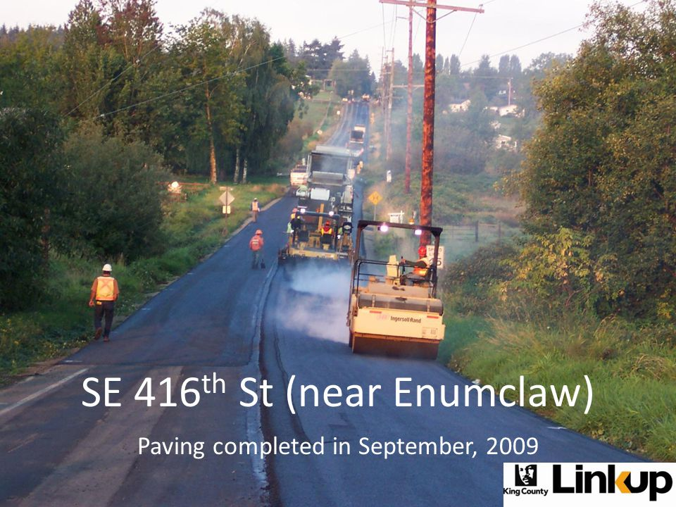SE 416 th St (near Enumclaw) Paving completed in September, 2009