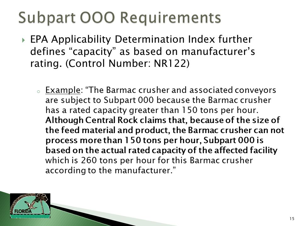 15  EPA Applicability Determination Index further defines capacity as based on manufacturer's rating.