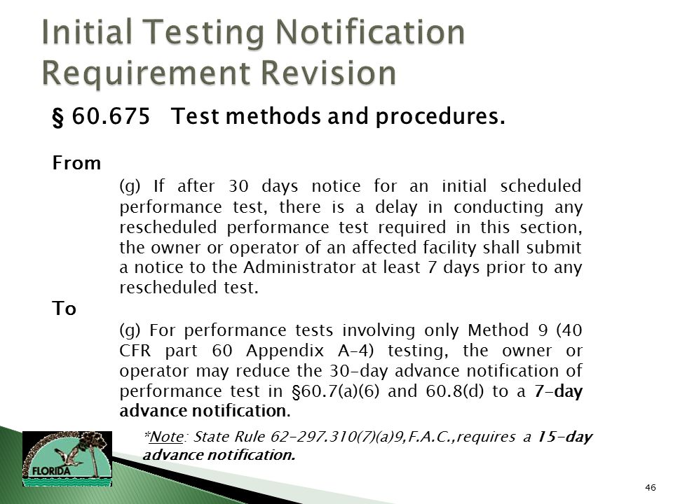 46 § 60.675 Test methods and procedures.