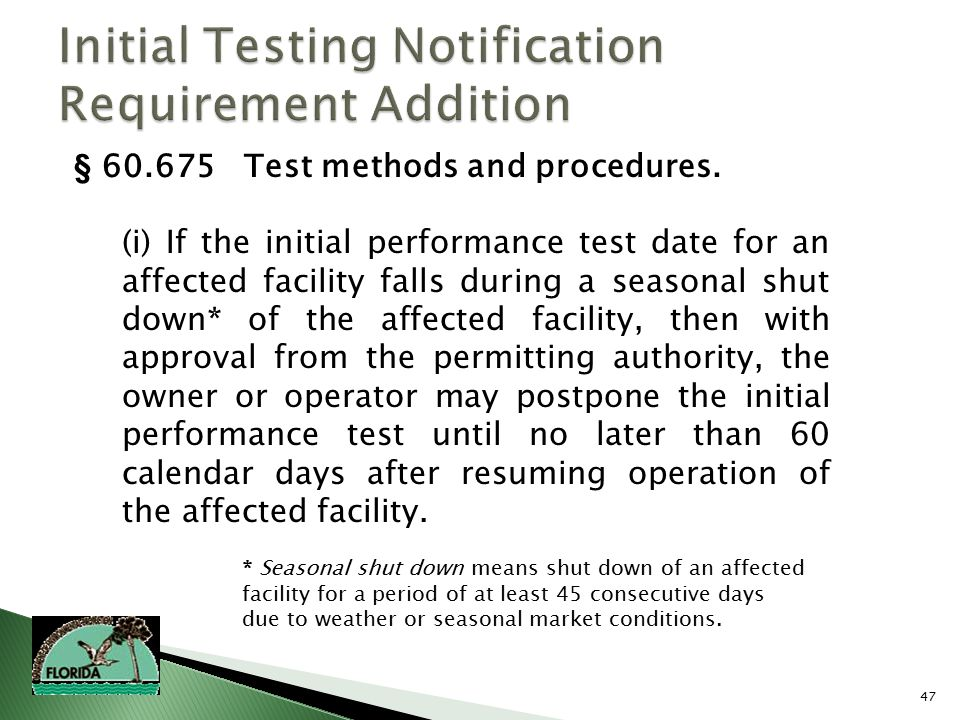 47 § 60.675 Test methods and procedures.