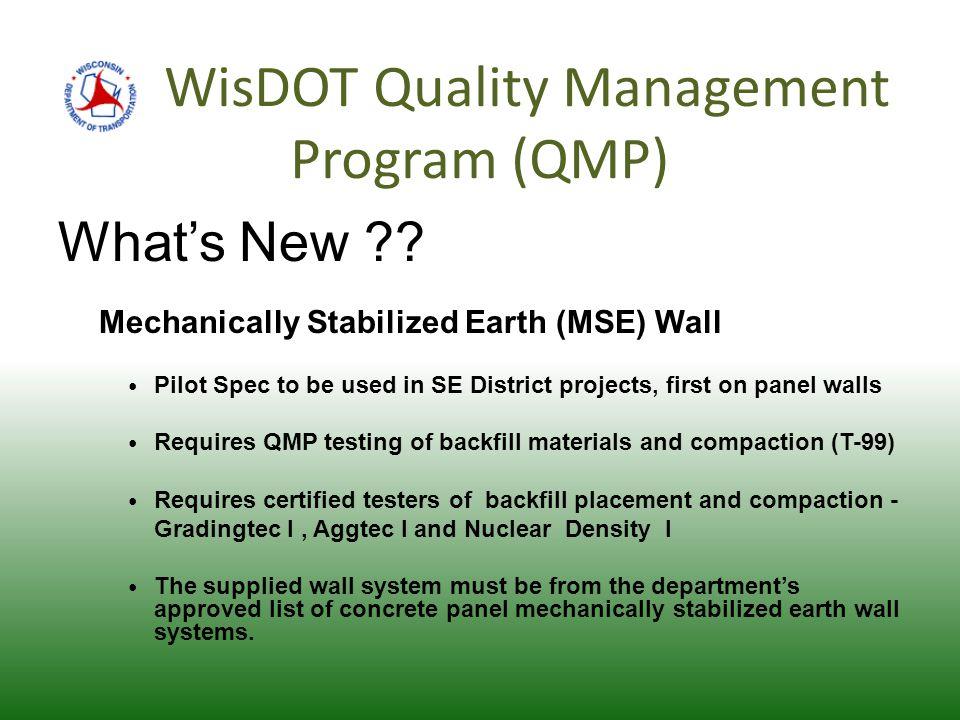WisDOT Quality Management Program (QMP) What's New .