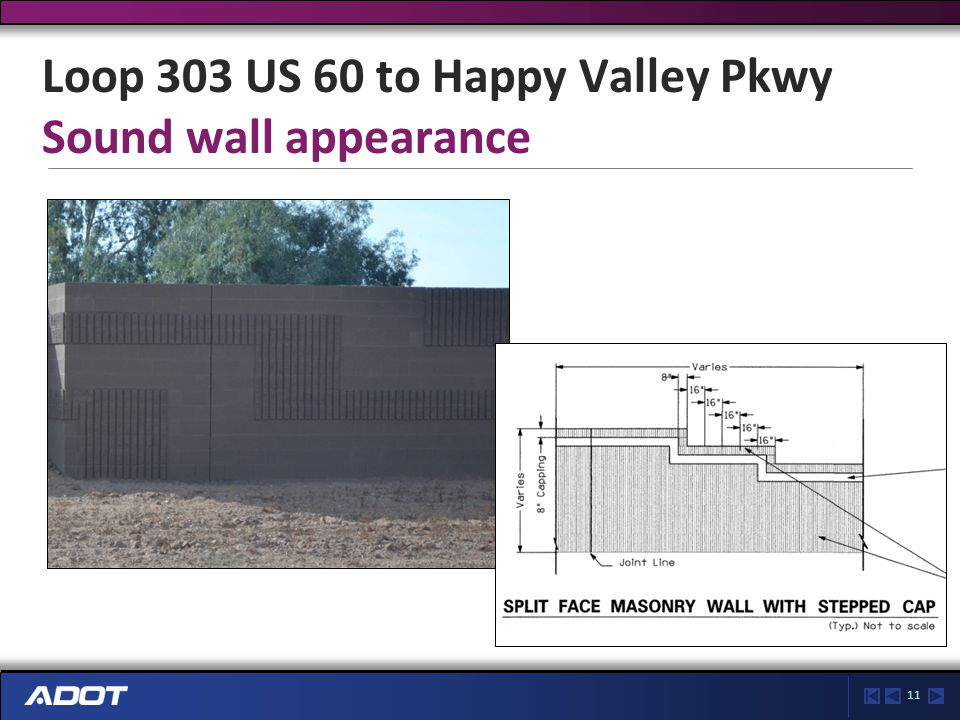 11 Loop 303 US 60 to Happy Valley Pkwy Sound wall appearance
