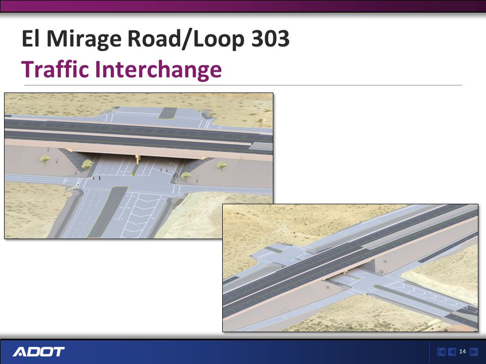 14 El Mirage Road/Loop 303 Traffic Interchange