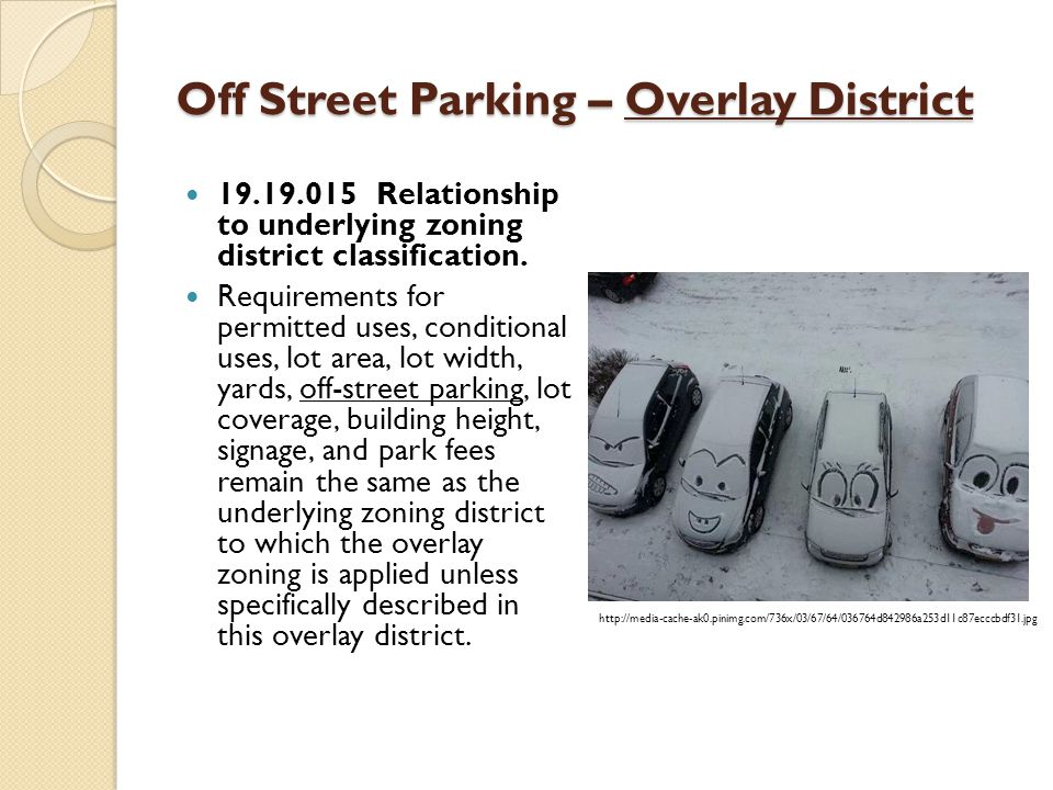 Off Street Parking – Overlay District 19.19.015 Relationship to underlying zoning district classification.