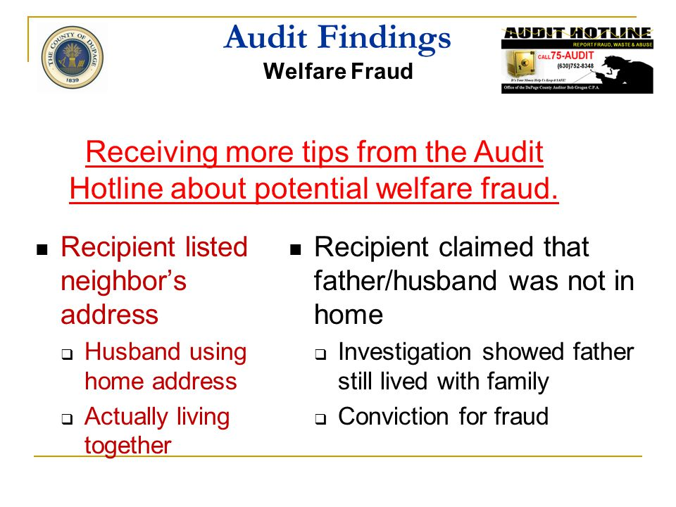"Audit Findings AUDIT HOTLINE ""I didn't know who to tell"" Expands information collected Anonymous Inexpensive New Hires Lunch Room"