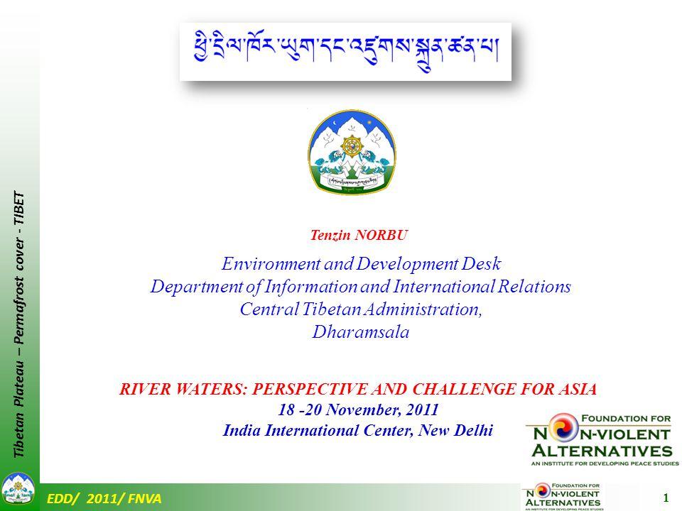 EDD/ 2011/ FNVA Tibetan Plateau – Permafrost cover - TIBET Unreasonable economic activities are the main factor for causing the desertification !!!
