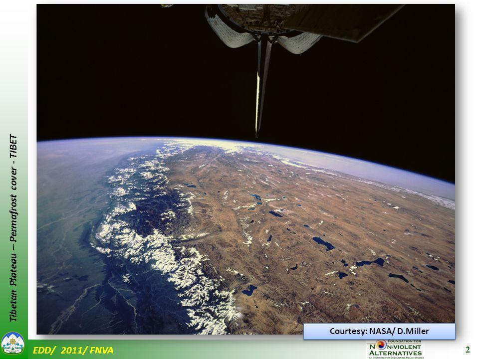 EDD/ 2011/ FNVA Tibetan Plateau – Permafrost cover - TIBET Courtesy: NASA/ D.Miller 2