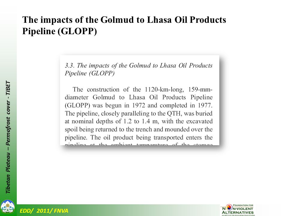 EDD/ 2011/ FNVA Tibetan Plateau – Permafrost cover - TIBET The impacts of the Golmud to Lhasa Oil Products Pipeline (GLOPP)