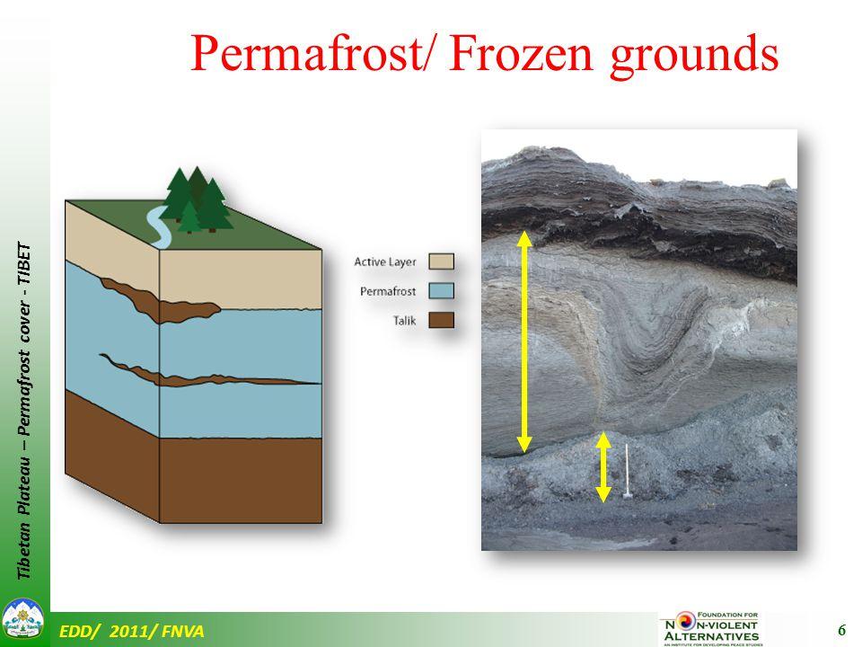 EDD/ 2011/ FNVA Tibetan Plateau – Permafrost cover - TIBET Drichu/ Yangtse Machu/ Yellow Yarlung Tsangpo/ Brahmaputra Zachu/ Mekong 27