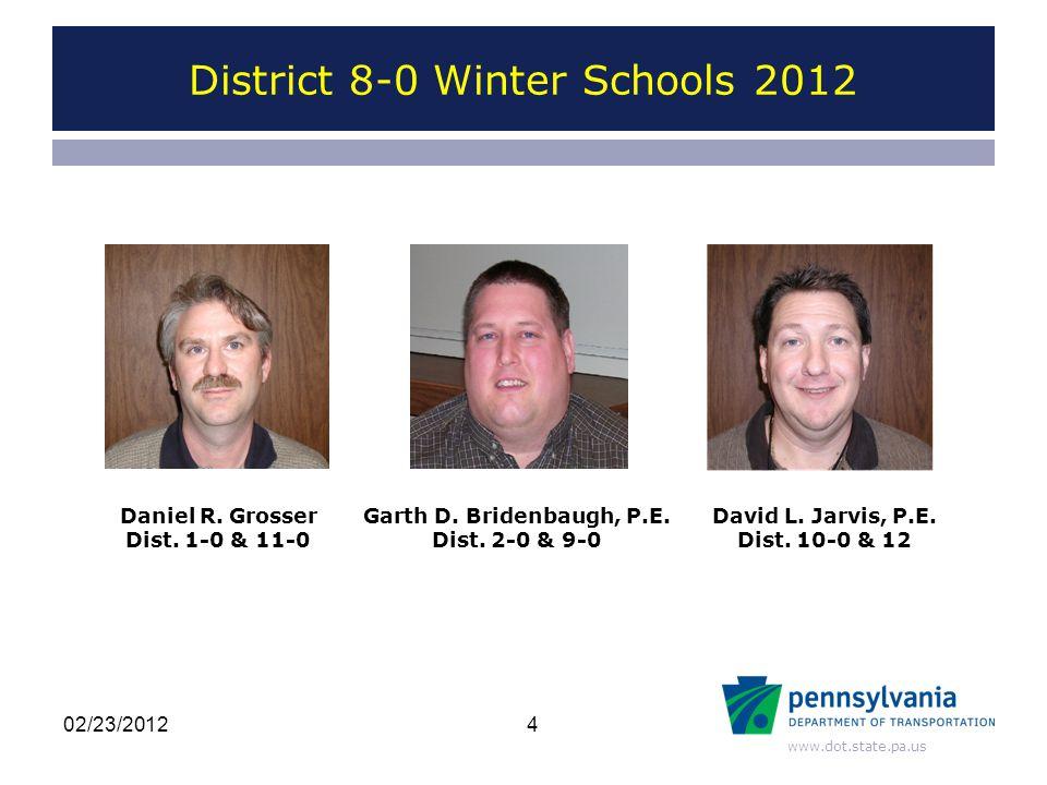 www.dot.state.pa.us Daniel R. Grosser Dist. 1-0 & 11-0 Garth D.