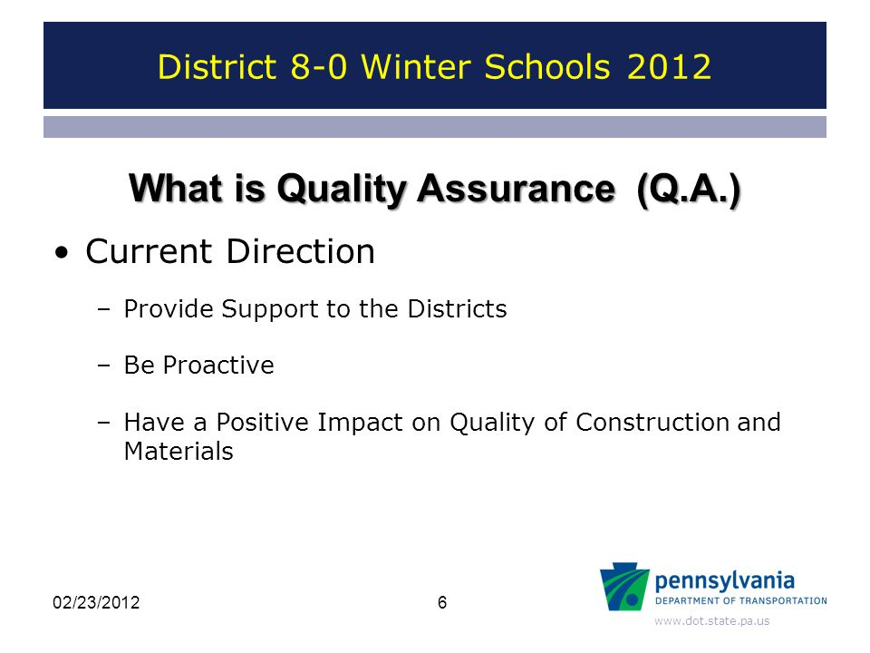 www.dot.state.pa.us District 8-0 Winter Schools 2012 2702/23/2012